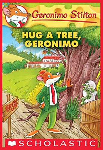 Hug a Tree, Geronimo (Geronimo Stilton #69) - Kindle edition by Stilton, Geronimo. Children Kindle eBooks @ Amazon.com.